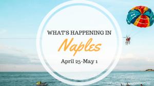 Naples events april 25-may 1