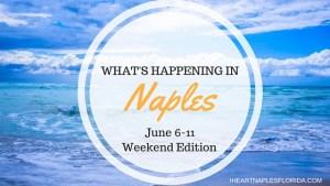 Naples events June 6-11