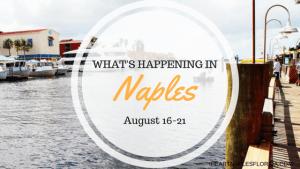 Naples events August 16-21