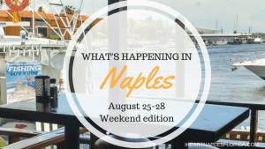 Naples events August 25-28