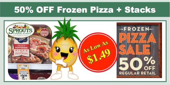 sprouts 50% off frozen pizza sale