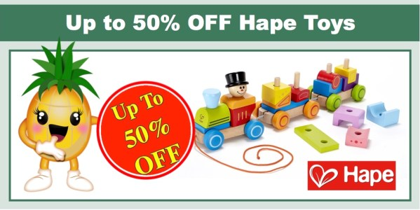Up to 50% off hape toys