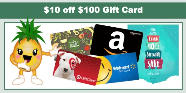 Get $10 off $100 Gift Card Purchase