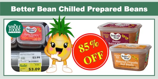 Better Bean Chilled Prepared Beans Coupon Deal