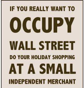 Occupy a Small Independent Business