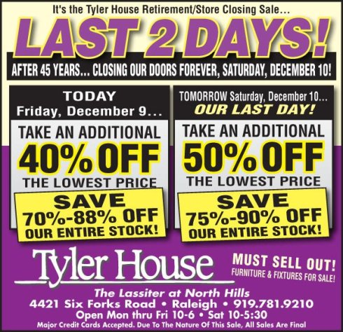 Tyler House at North Hills closing sale