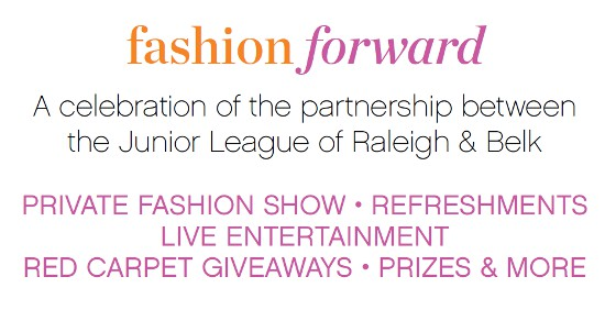Junior League of Raleigh Fashion Forward event at Belk Crabtree Valley Mall