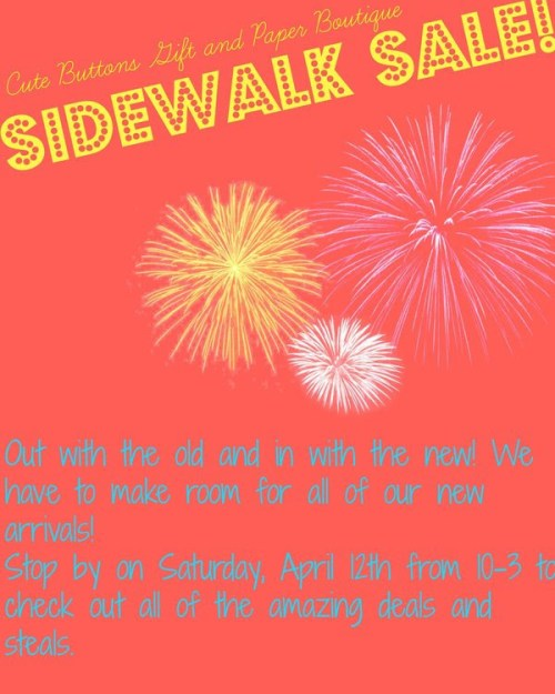 Sidewalk sale this weekend at Cute Buttons Gift and Paper Boutique in downtown Cary