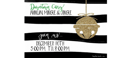 Downtown Cary Holiday Mix and Mingle