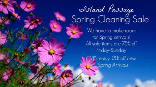 Spring Cleaning sale at Island Passage