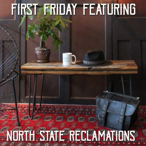Gypsy Jule hosts North State Reclaimations on First Friday in Downtown Raleigh