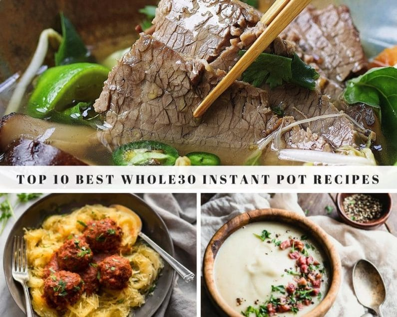 10 of the best Whole30 Instant Pot Recipes