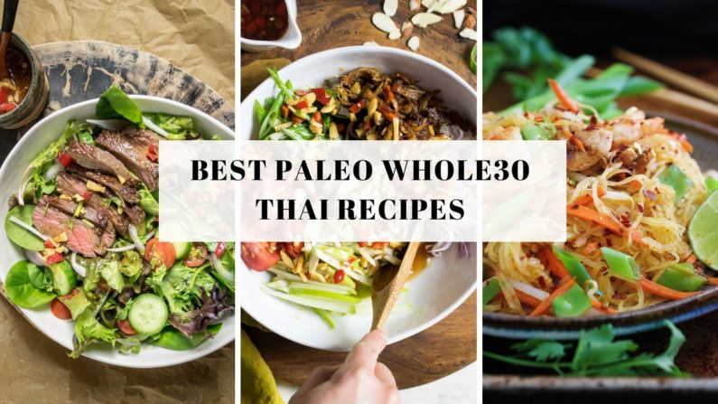 16 Best Tried and True Paleo Whole30 Thai Recipes