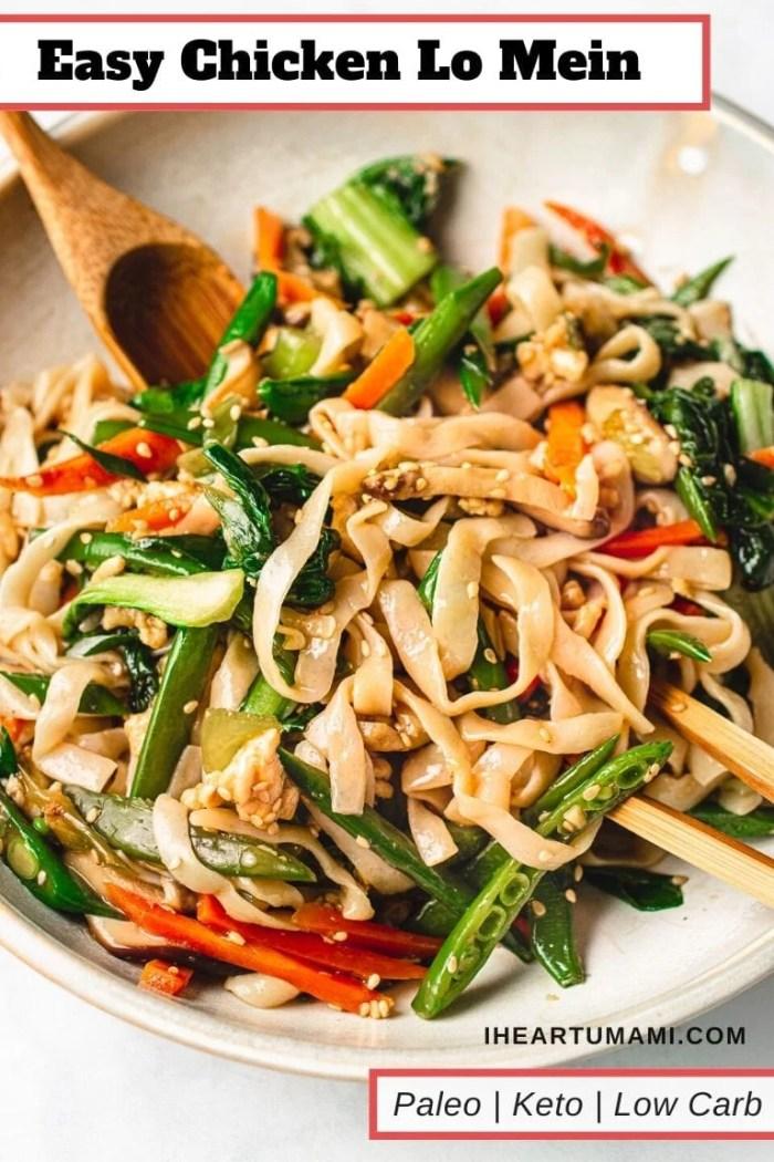 Easy Lo Mein Chicken Vegetables I Heart Umami