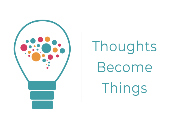 Thoughts become Things logo
