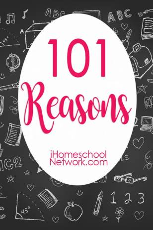 101 Reasons iHomeschool Network