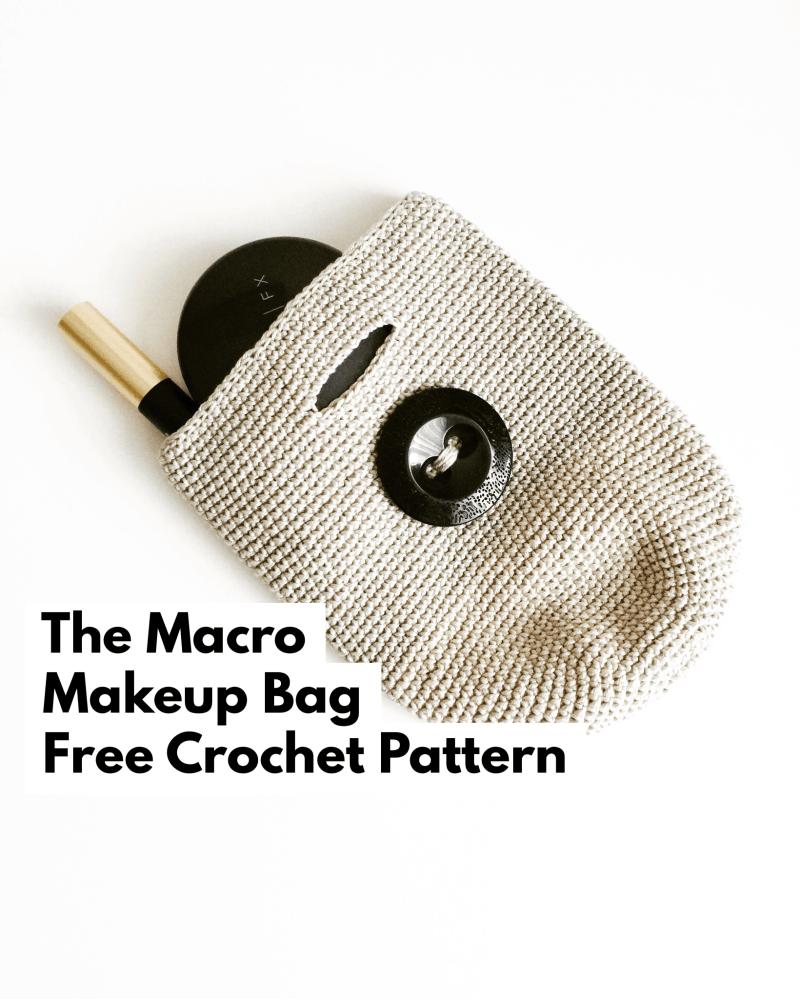 Macro Makeup Bag Crochet Pattern