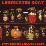Psychedelicatessen A-Z of Amphetamine Reptile – Lubricated Goat