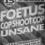 foetus-csc-unsane-poster Visuals - Posters / Memorabilia / Merch - Cop Shoot Cop