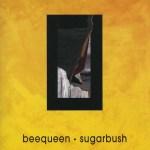 Beequeen-Sugarbush Artist Profile – Beequeen