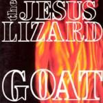 R-369565-1112462665 Jesus Lizard Reissues - Goat / Down / Liar / Head / Pure