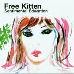 Free-Kitten-Sentimental-Education Sonic Youth Week - Free Kitten