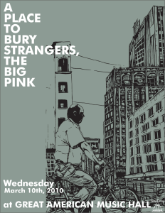 poster-232x300 A Place To Bury Strangers / The Big Pink 2010 North American Tour