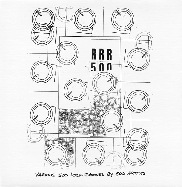RRR 500 Various 500 Lock Grooves by 500 Artists