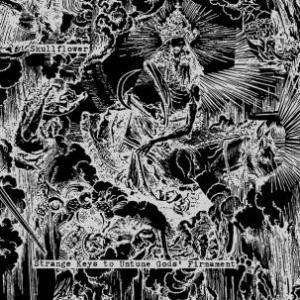 Skullflower-Strange-Keys-300x300 New Releases - Skullflower - Strange Keys To Untune Gods' Firmament