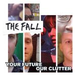 Fall-Your-Future-Our-Clutter New Releases - May of 2010