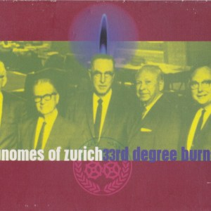 Gnomes-Of-Zurich-33rd-Degree-Burns AmRep Revisited – Gnomes Of Zurich