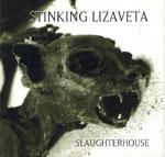 Slaughterhouse Sonic Guide To...UK / US / Canada - Stinking Lizaveta