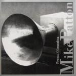 Mike-Patton-Pranzo-Oltranzista Artist Profile - Mike Patton