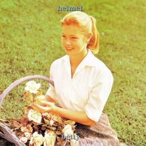 Helmet-Betty-300x300 New Releases - Helmet - Betty (Digital Reissue)