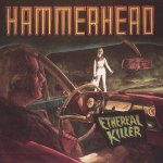 Ethereal-Killer Stuff You Might've Missed / AmRep Revisited – Hammerhead