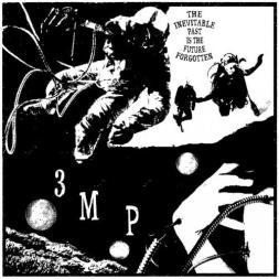 3mp-The-Inevitable-Past