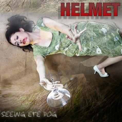 helmet-seeing-eye-dog-517828_669312 Review - Helmet - Seeing Eye Dog (Work Song)