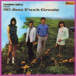TG-20-Jazz-Funk-Greats-150x150 More Thoughts On AmRep 25th Anniversary + More Videos