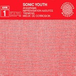 Sonic-Youth-SYR1-Anagrama-150x150 A Guide To...Sonic Youth Records / SYR