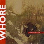 Whore-Various-Artists-Play-Wire-150x150 Clocca Loxodonta story - as told by Jess Cron (FEASTofFETUS)
