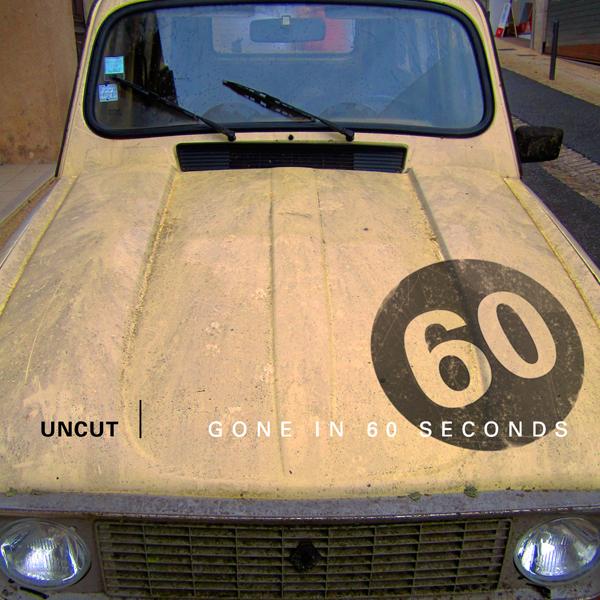 goneInSixtyUncut Gone In 60 Seconds: Uncut - Older Compilation w/ brand new artwork!
