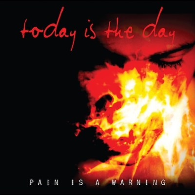 Today-Is-The-Day-Pain-Is-A-Warning New Releases - Today Is The Day - Pain Is A Warning (Black Market Activities)