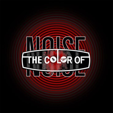 Color-Of-Noise Upcoming Releases - The Color Of Noise - Amphetamine Reptile documentary