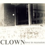 Clown-Love-In-Recession Boston/LA Mixtape - Speedy Ortiz, Jenova 7, Clown