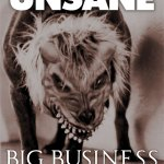 Unsane-Big-Business-Poster-2012.pg_ On Tour - Summer of 2012 - Melvins Lite, Unsane, ASIWYFA and more!