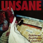 Unsane-Scattered-Smothered-Covered-150x150 Unsane Special - Poll Results