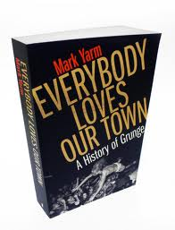 Mark Yarm - Everybody Loves Our Town