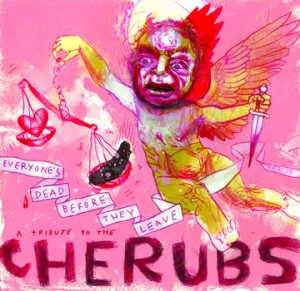 Cherubs-Tribute New Releases - Everyone's Dead Before They Leave - A Tribute to the Cherubs