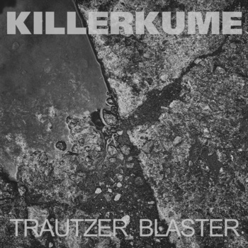 a2282378992_2 Submission Review - Killerkume - Trautzer Blaster
