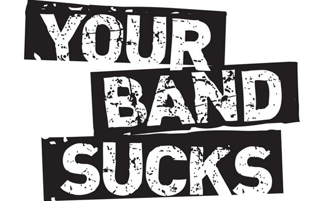 your-band-sucks-fine-6501